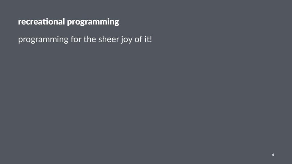 recrea%onal programming programming for the she...