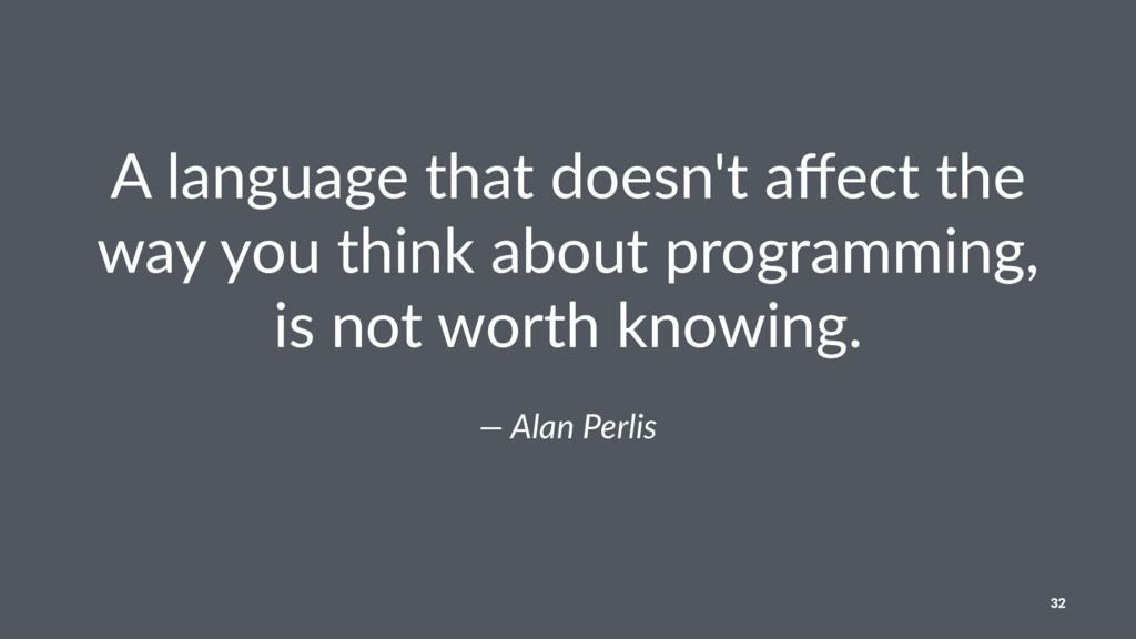 A language that doesn't affect the way you think...