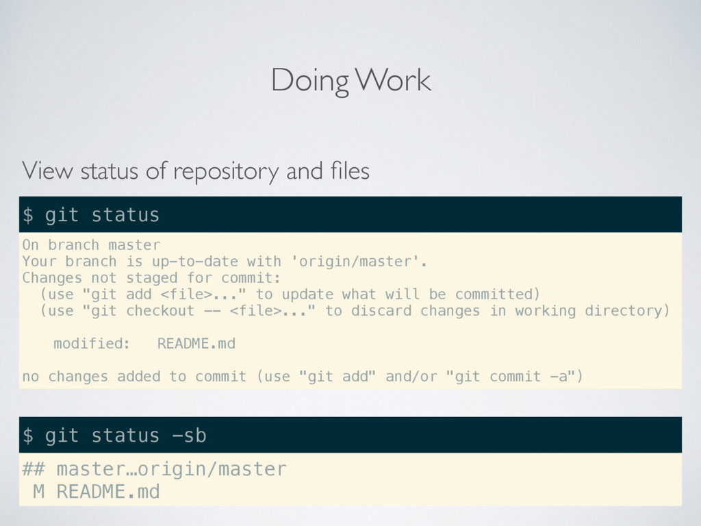 Doing Work View status of repository and files O...