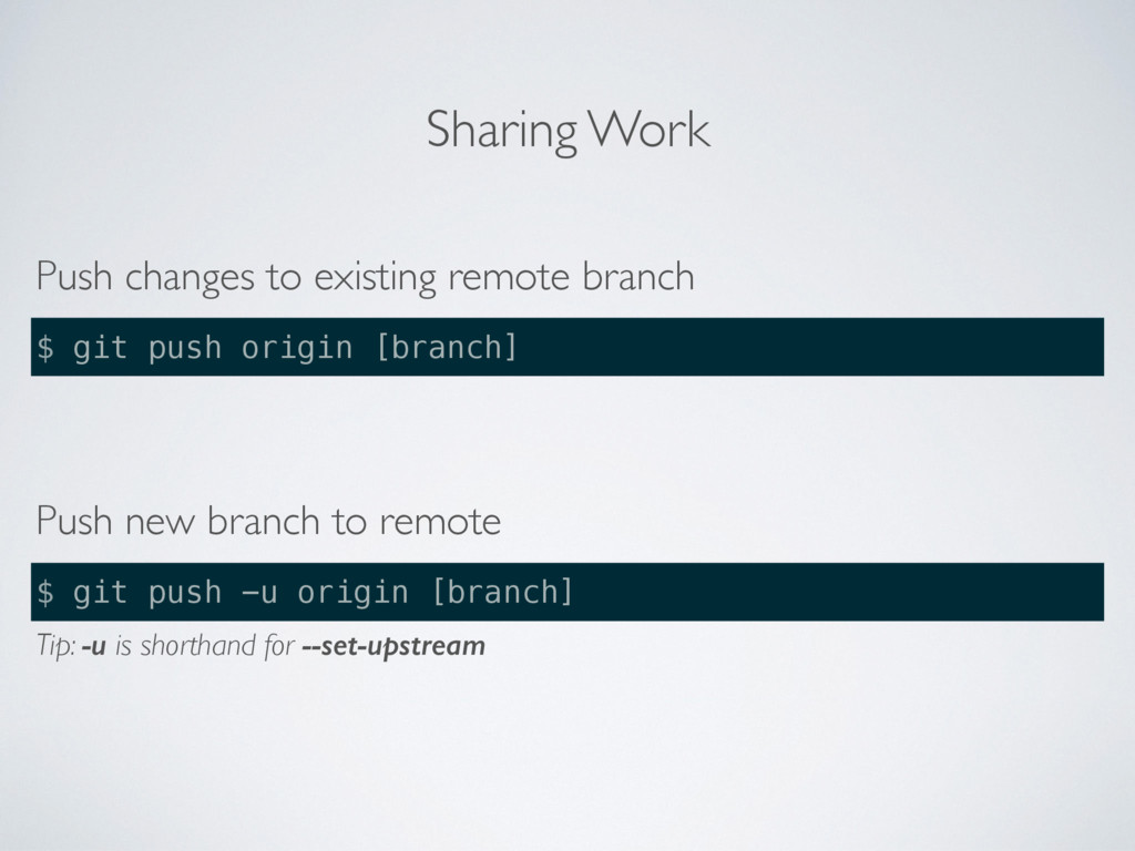 Sharing Work Push changes to existing remote br...