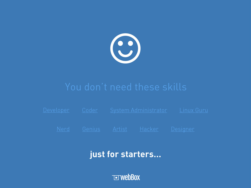You don't need these skills  Developer Coder S...