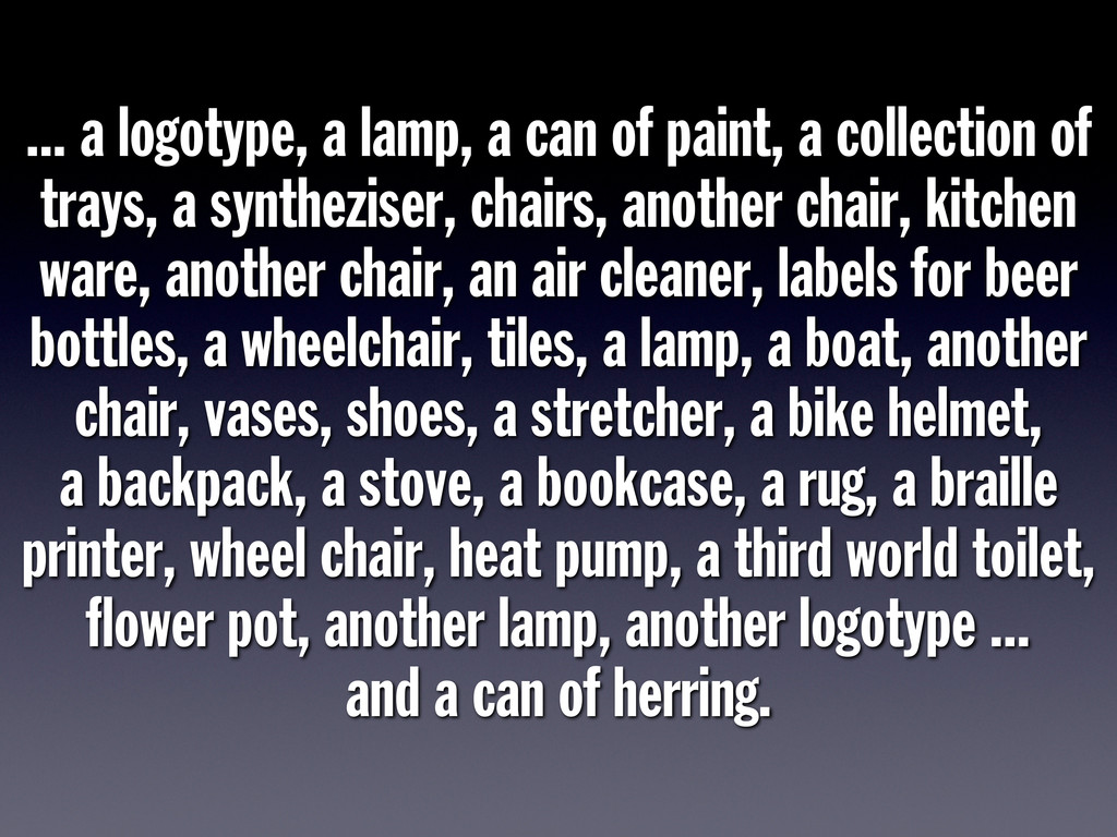 ... a logotype, a lamp, a can of paint, a colle...
