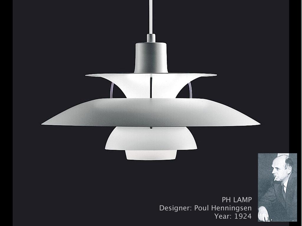 PH LAMP Designer: Poul Henningsen Year: 1924