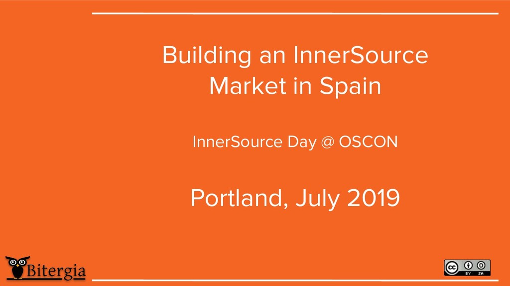 Building an InnerSource Market in Spain InnerSo...