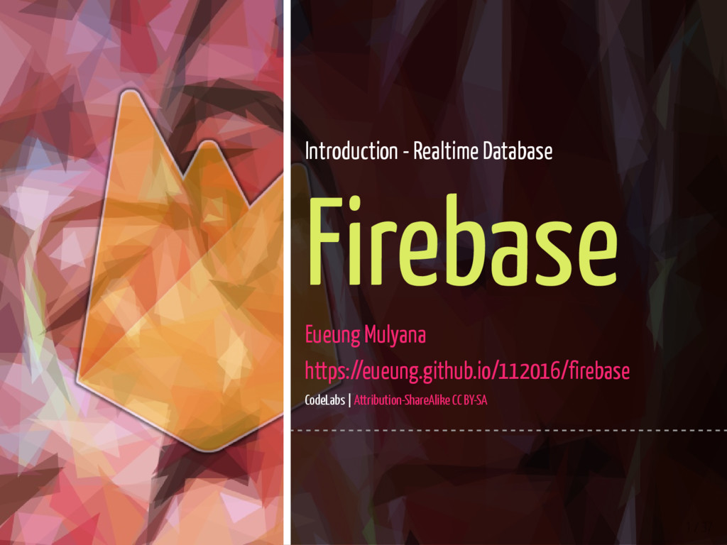 1 / 37 Introduction - Realtime Database Firebas...