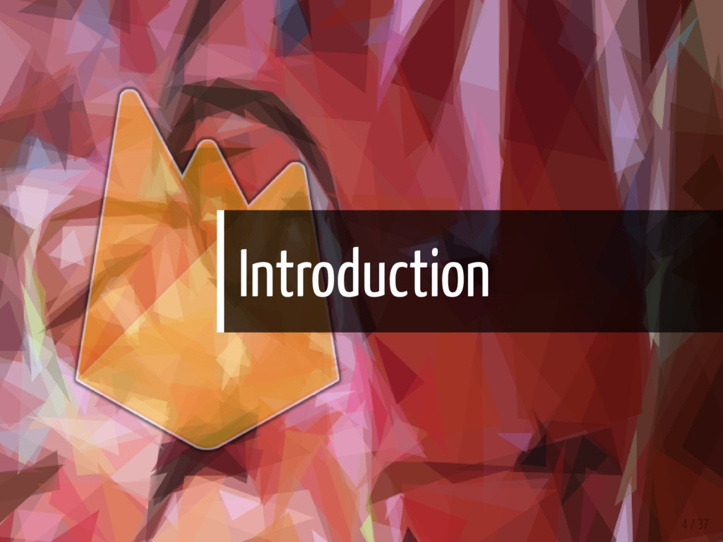 Introduction 4 / 37