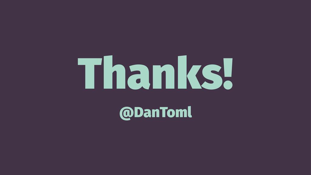Thanks! @DanToml
