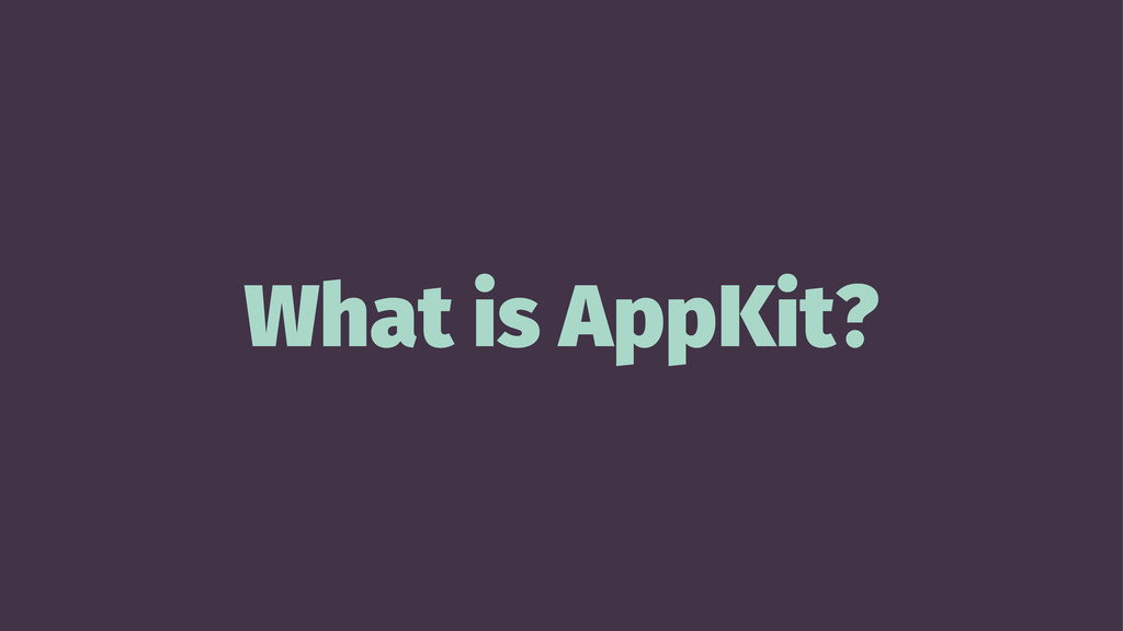 What is AppKit?