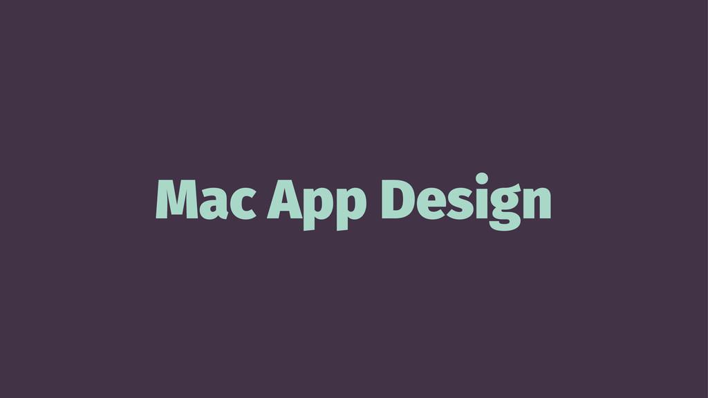 Mac App Design