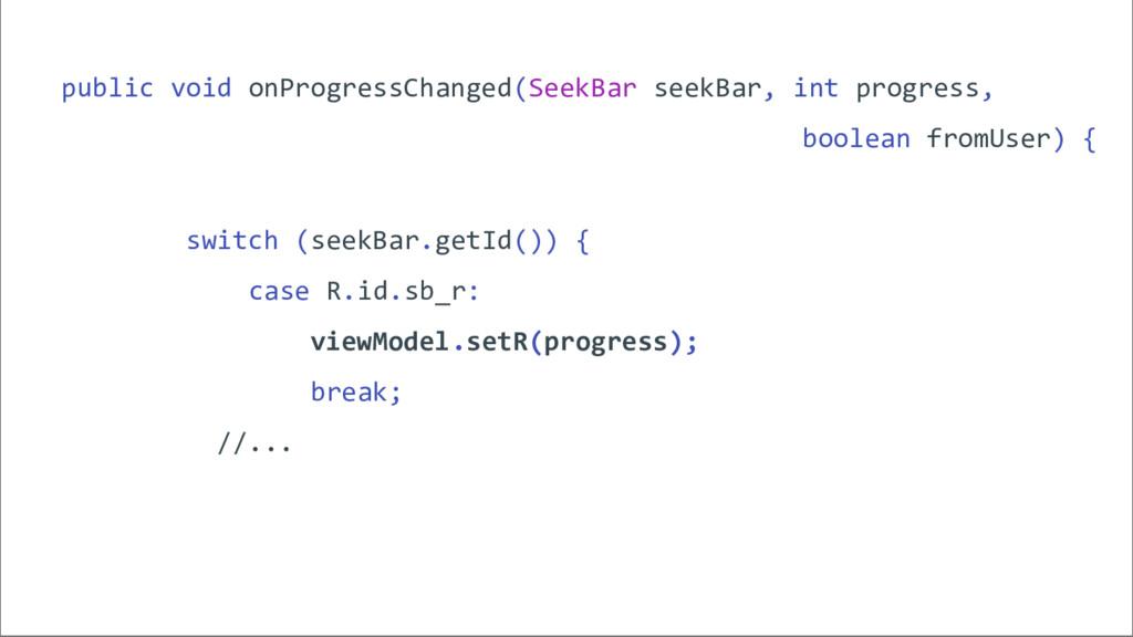 public void onProgressChanged(SeekBar seekBar, ...