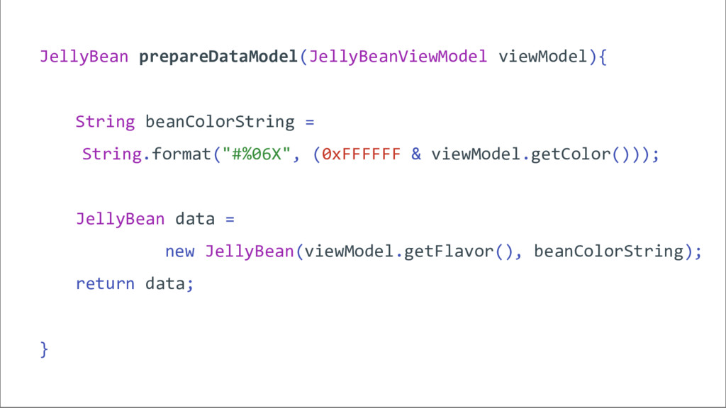 JellyBean prepareDataModel(JellyBeanViewModel v...