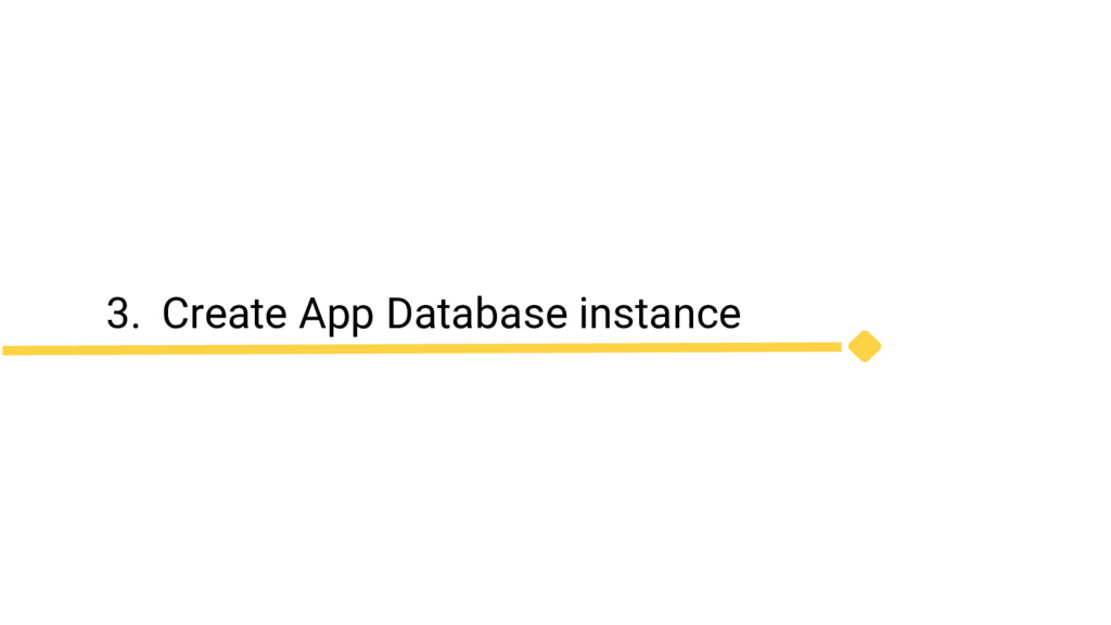 3. Create App Database instance