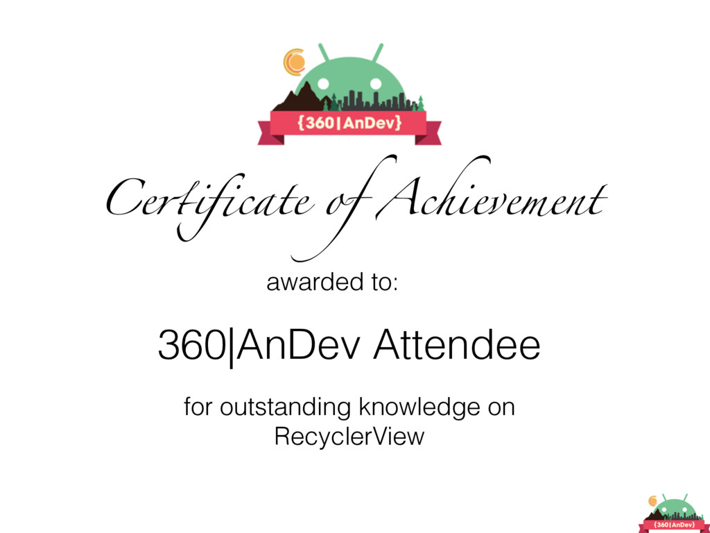 Certificate of Achievement awarded to: 360|AnDev...