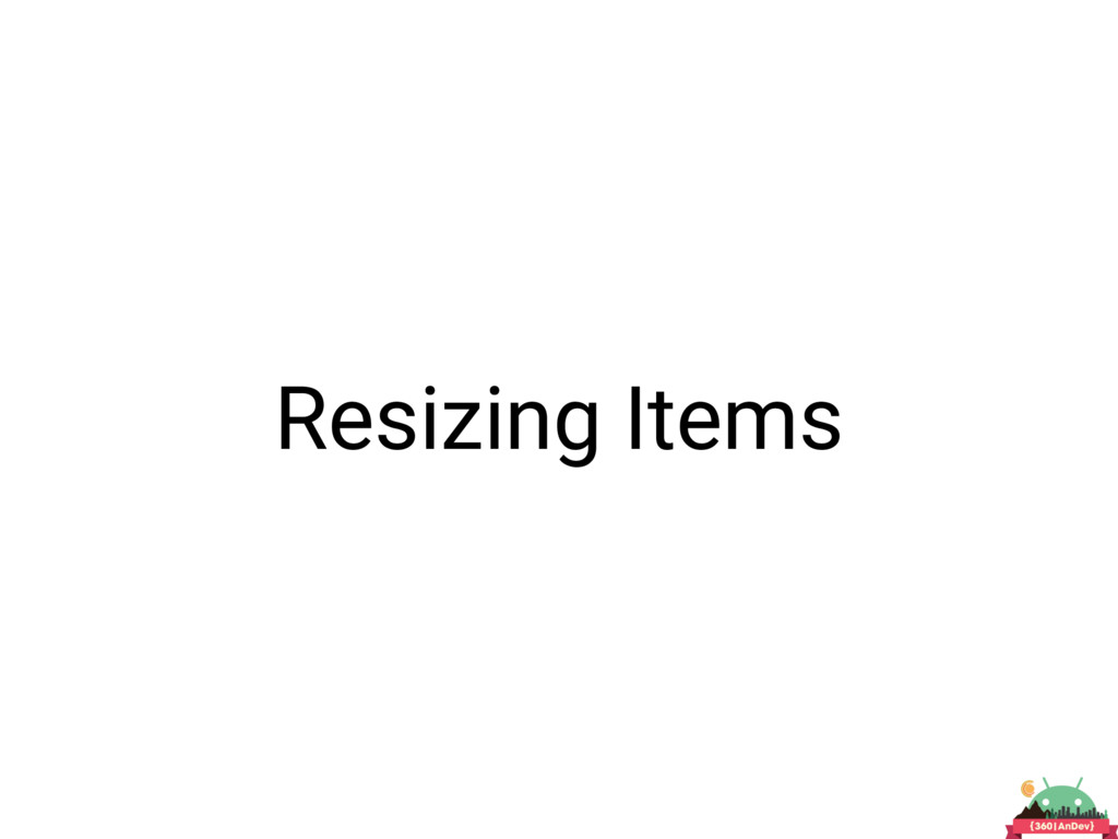 Resizing Items
