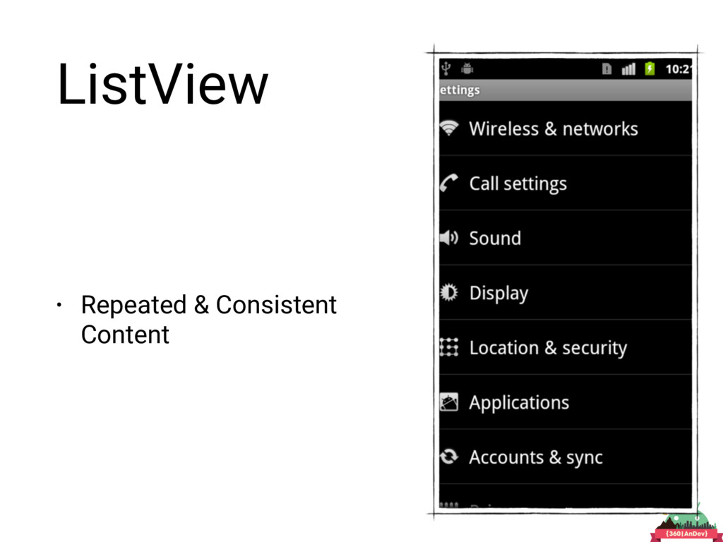 ListView • Repeated & Consistent Content