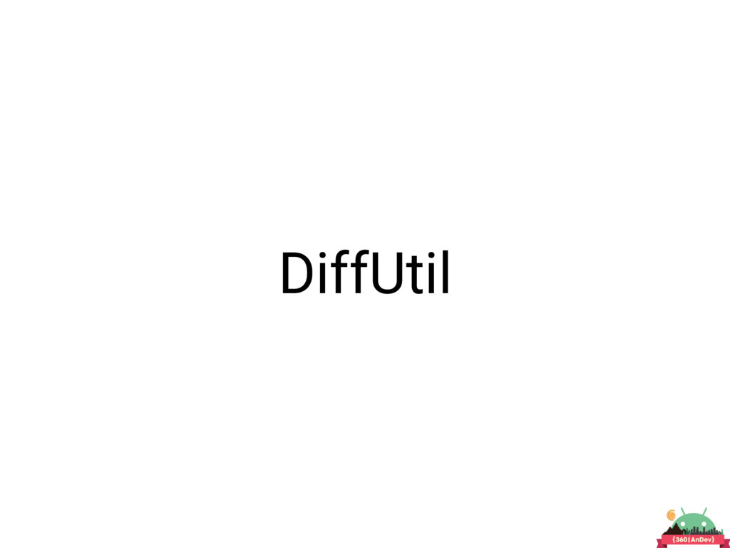 DiffUtil