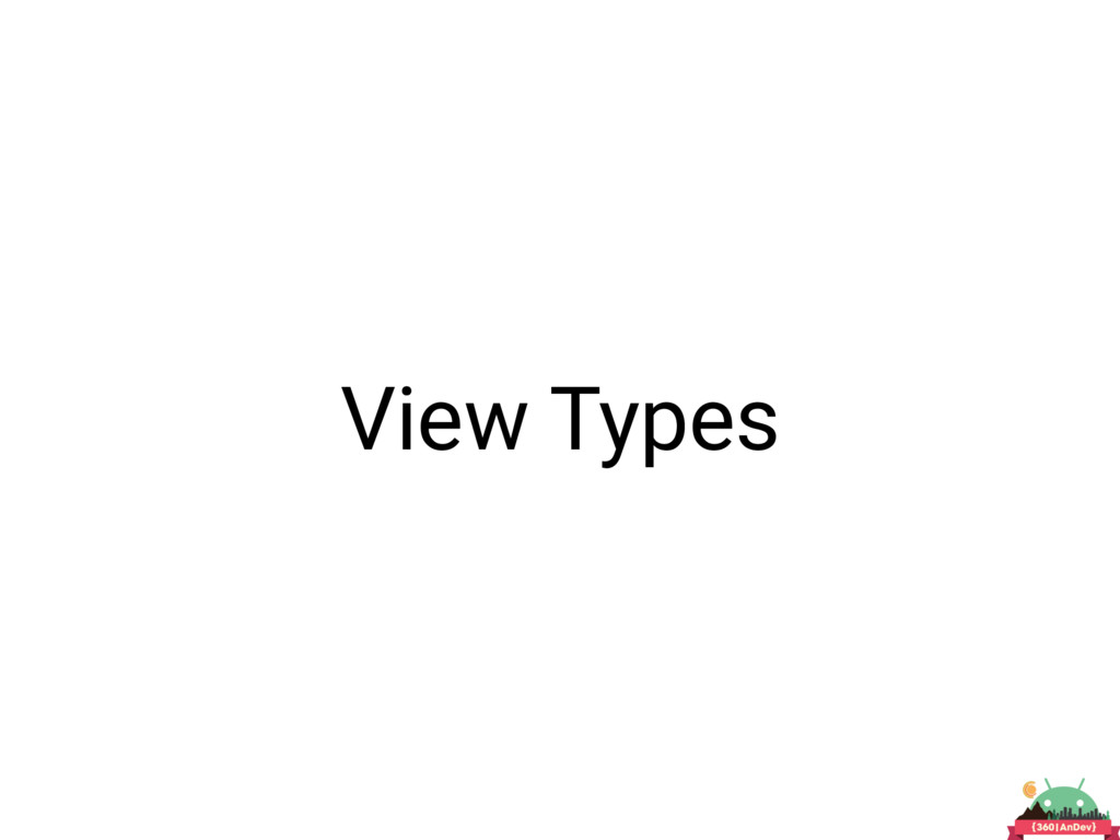 View Types