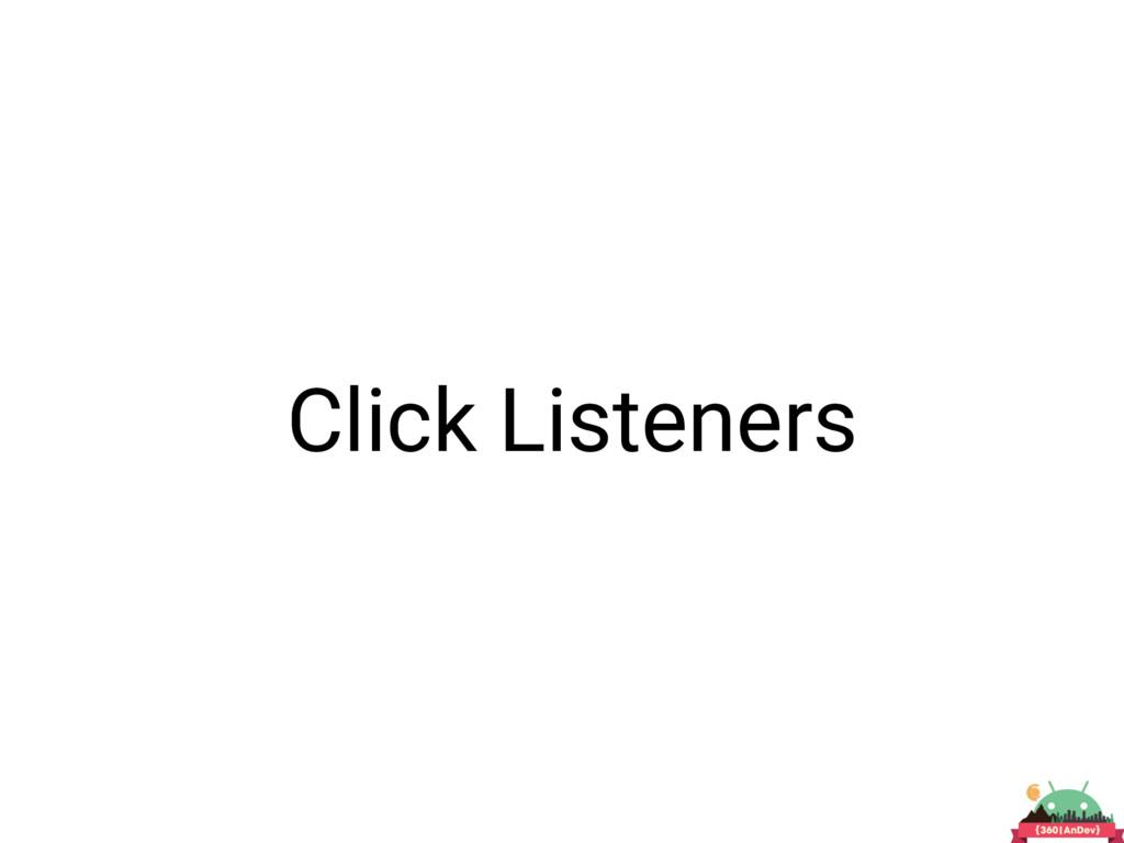Click Listeners