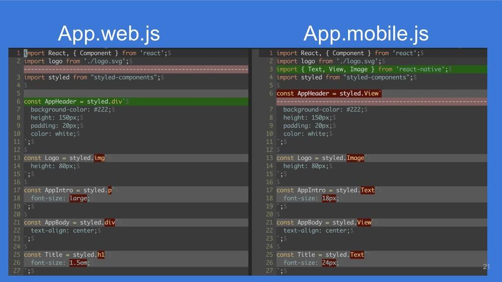 App.mobile.js App.web.js 21