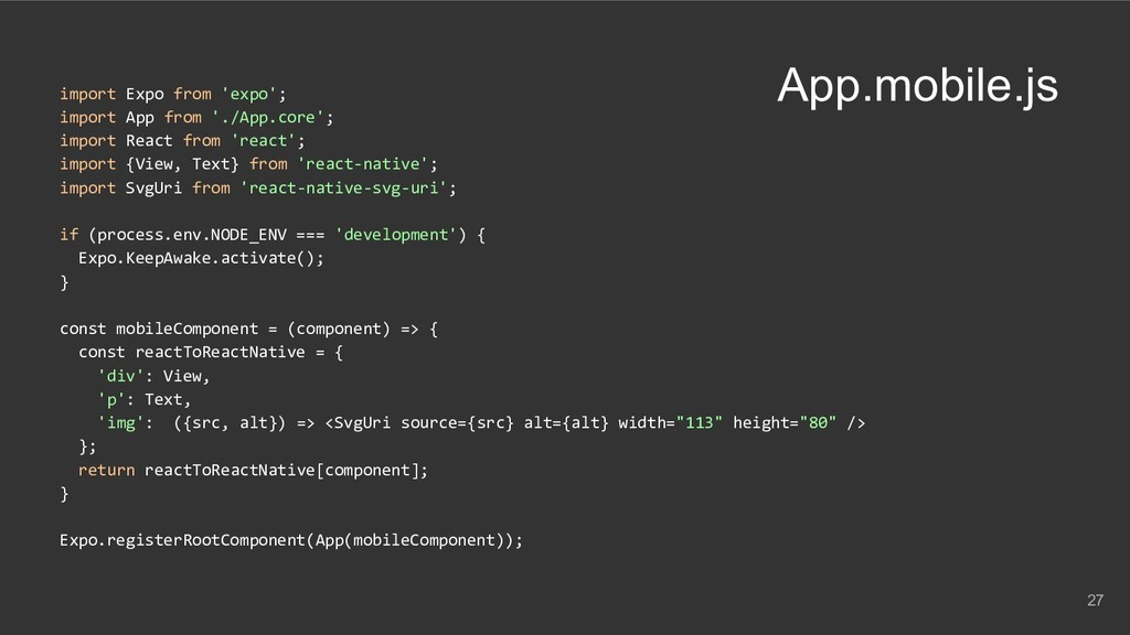 App.mobile.js import Expo from 'expo'; import A...