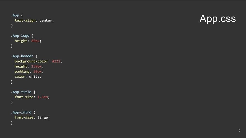.App { text-align: center; } .App-logo { height...