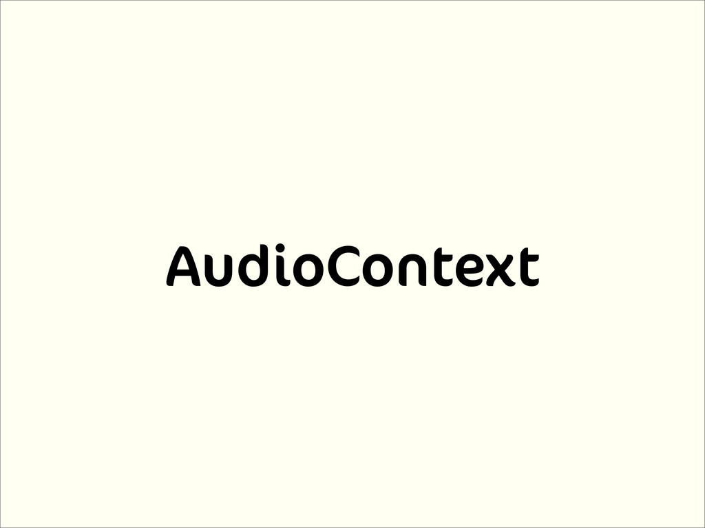 AudioContext