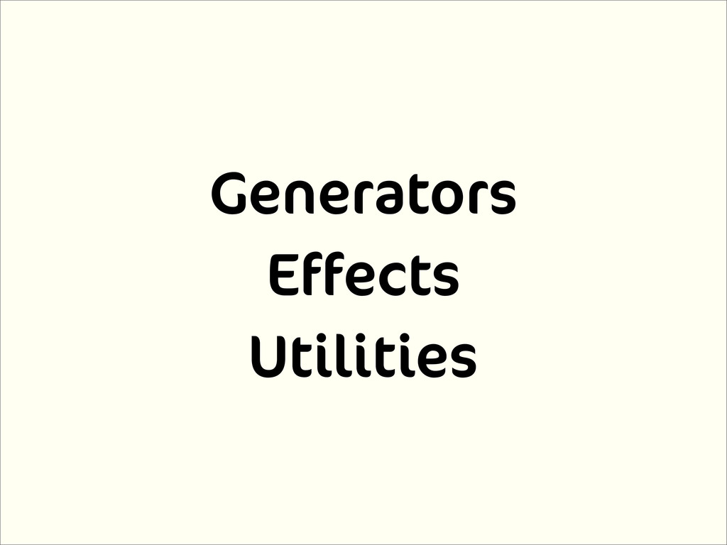 Generators Effects Utilities