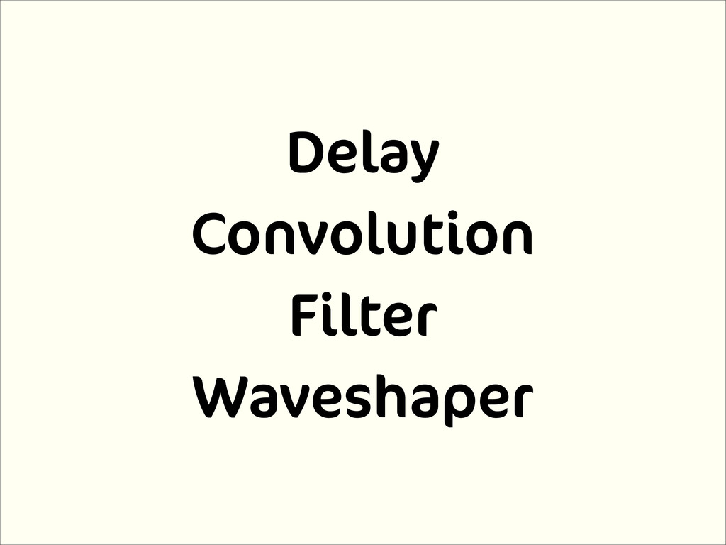Delay Convolution Filter Waveshaper