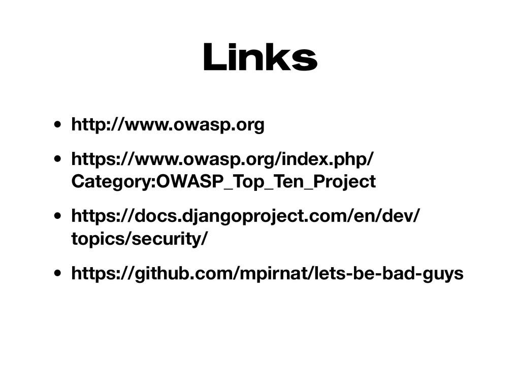 Links • http://www.owasp.org • https://www.owas...