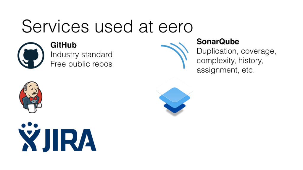 Services used at eero GitHub Industry standard ...