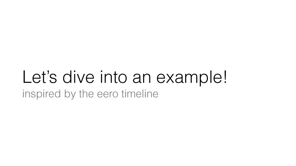 Let's dive into an example! inspired by the eer...