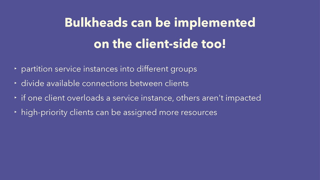 Bulkheads can be implemented on the client-side...