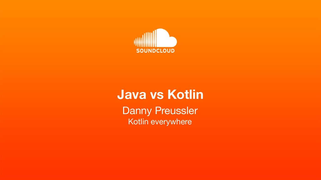 Java vs Kotlin Danny Preussler Kotlin everywhere