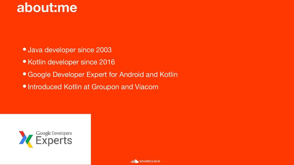 about:me •Java developer since 2003 •Kotlin dev...