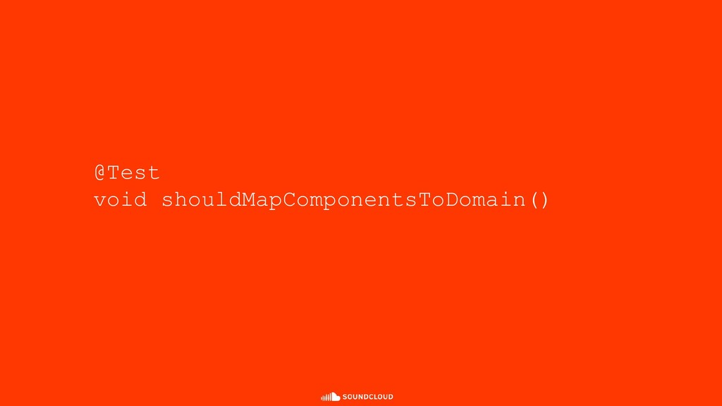@Test void shouldMapComponentsToDomain()