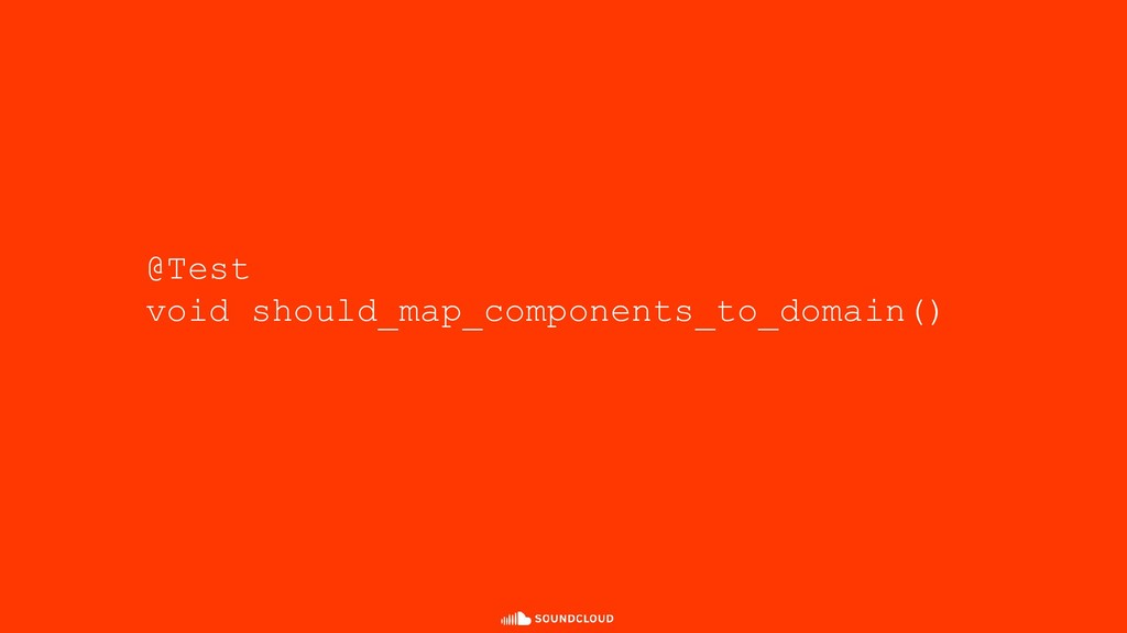 @Test void should_map_components_to_domain()