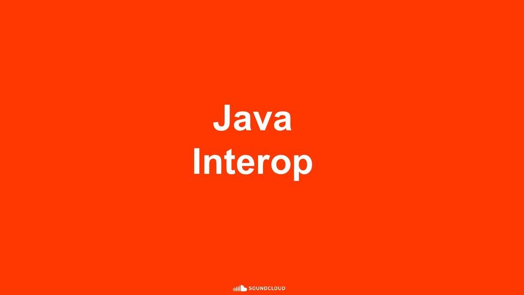 Java Interop