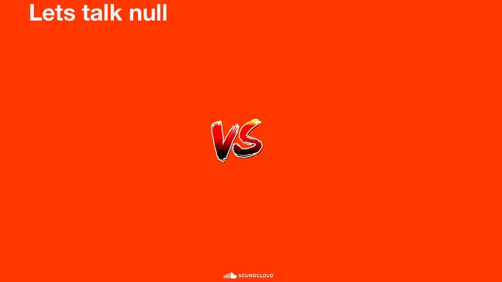 Lets talk null