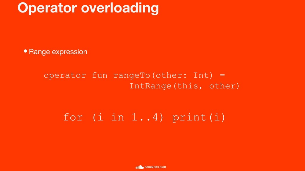 Operator overloading •Range expression for (i i...