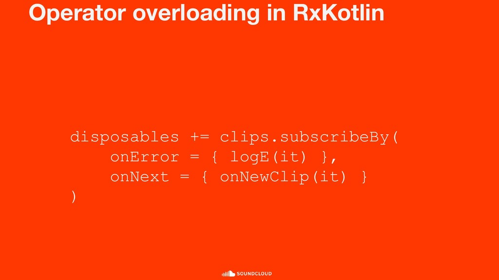 Operator overloading in RxKotlin disposables +=...
