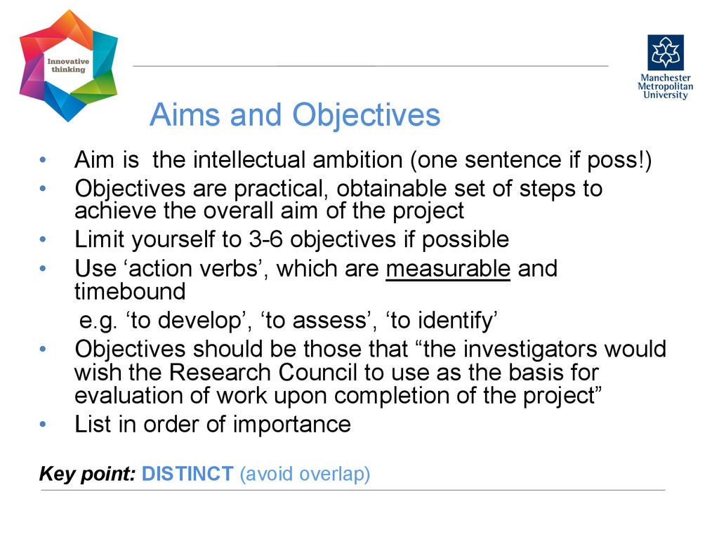 Aims and Objectives  • Aim is the intellect...