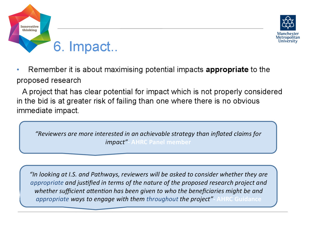 6. Impact..   • Remember it is about maximi...