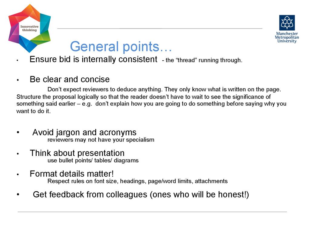 General points…  • Ensure bid is internally...