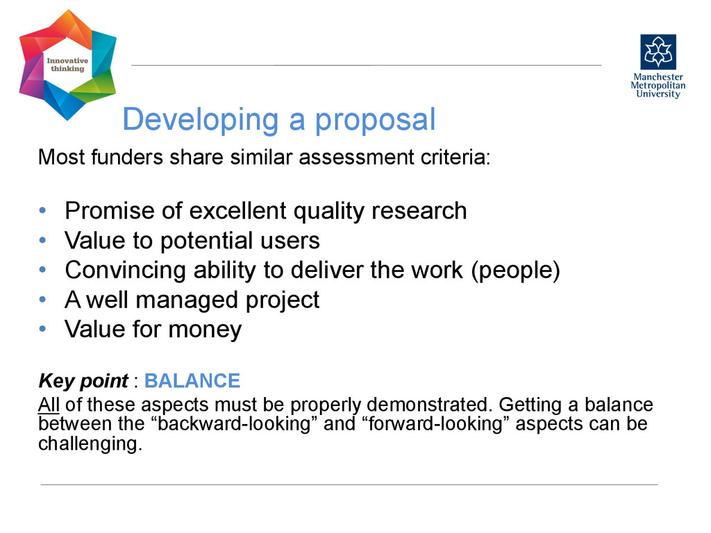 Developing a proposal  Most funders share si...