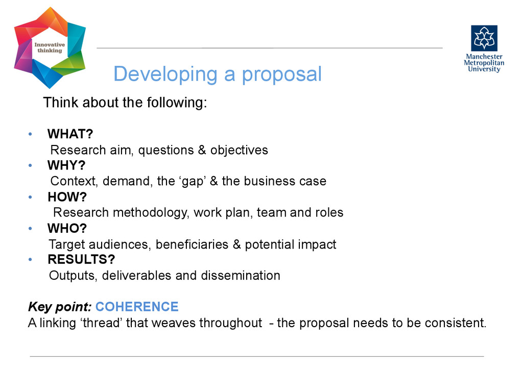 Developing a proposal  Think about the follo...