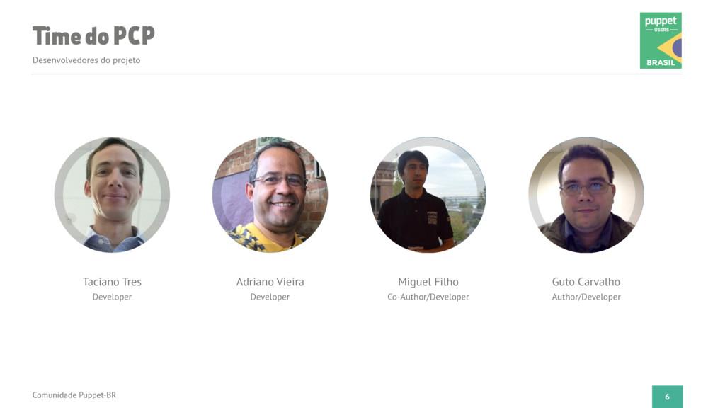 Time do PCP Desenvolvedores do projeto Comunida...