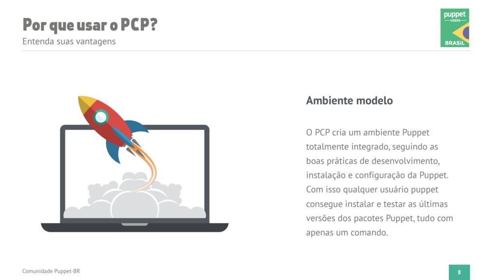 Por que usar o PCP? Entenda suas vantagens Comu...