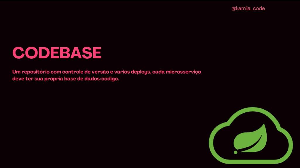 CODEBASE Um repositório com controle de versão ...