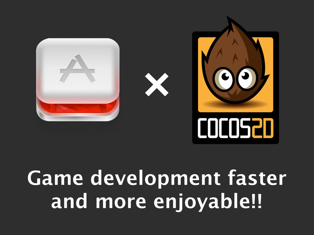 º Game development faster and more enjoyable!!
