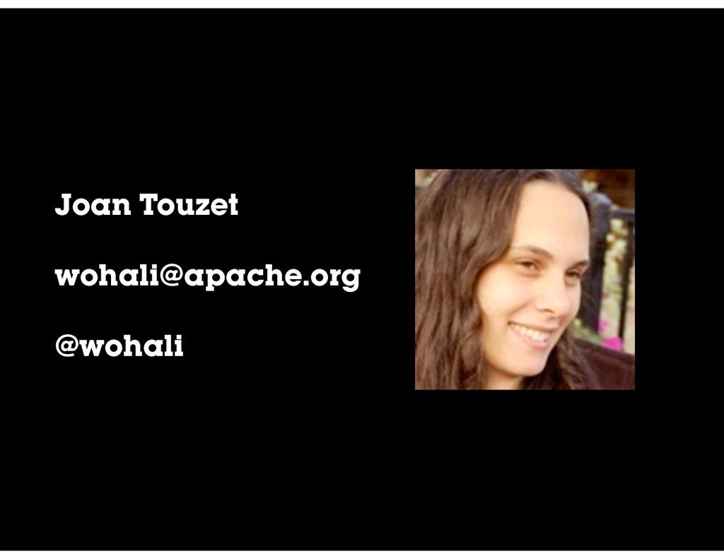 Joan Touzet wohali@apache.org @wohali